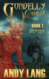 Gondell's Quest - Destiny
