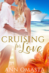 Cruising for Love by Ann Omasta