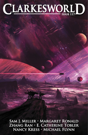 Clarkesworld Magazine, Issue 117 (Clarkesworld Magazine, #117)
