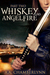 Whiskey and Angelfire by A.A. Chamberlynn