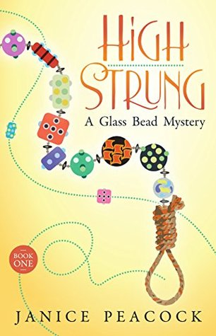 High Strung (Glass Bead Mystery, #1)