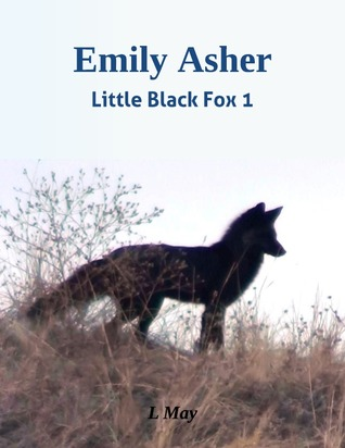 Emily Asher (Little Black Fox book 1)
