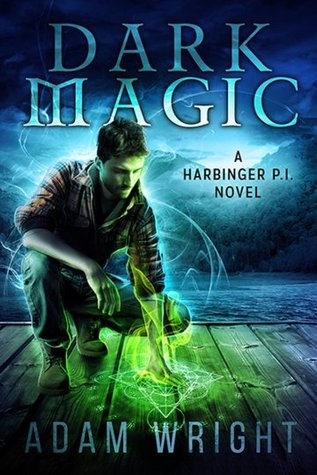 Dark Magic (Harbinger P.I., #3)