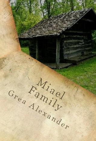 Miael: Family (Miael #1)