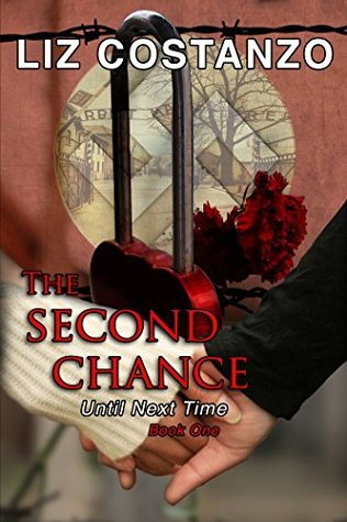 The Second Chance (Until We Meet Again Book 1)