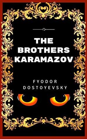 The Brothers Karamazov: Premium Edition - Illustrated