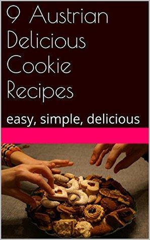 9 Austrian Delicious Cookie Recipes: easy, simple, delicious