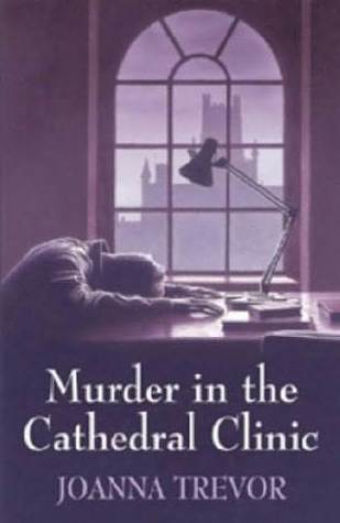 Murder in the Cathedral Clinic