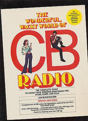 The Wonderful, Wacky World of CB Radio