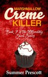 Marshmallow Creme Killer (INNcredibly Sweet #7)