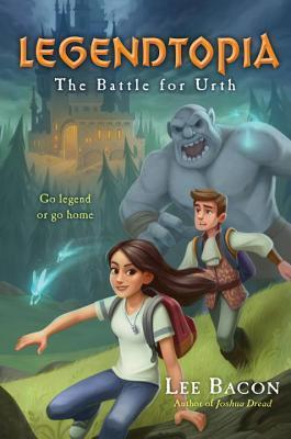 The Battle for Urth (Legendtopia #1)