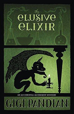 The Elusive Elixir (Gigi Pandian)