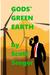 Gods' Green Earth