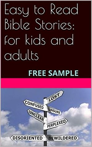 Easy to Read Bible Stories: for kids and adults: FREE SAMPLE