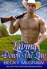 Laying Down the Law by Becky McGraw