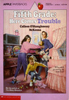 Fifth Grade: Here Comes Trouble (The Murphys, #3)