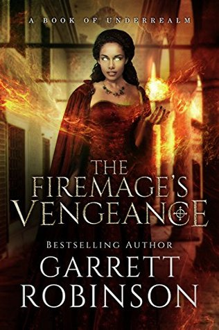 The Firemage's Vengeance (The Academy Journals #3)