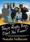 They're Rugby Boys Don't You Know?