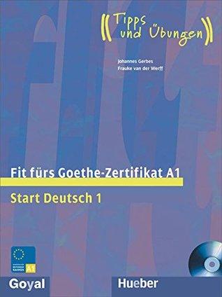 Fit Fur Goethe Zertifikat A1 By Johannes Gerbes