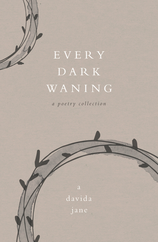 Every Dark Waning