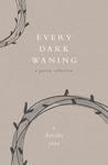 Every Dark Waning