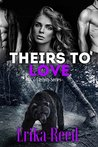 Theirs To Love (Eternity, #2)