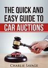 The Quick and Easy Guide to Car Auctions