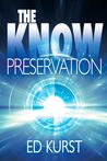 Preservation by Ed Kurst