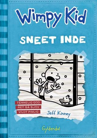 Sneet inde (Diary of a Wimpy Kid, #6)