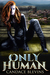 Only Human (Only Human #1)