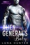 Alien General's Baby (Zoran Warriors, #1)