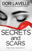 Secrets and Scars
