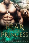 Bear Fur The Princess by Aya Morningstar