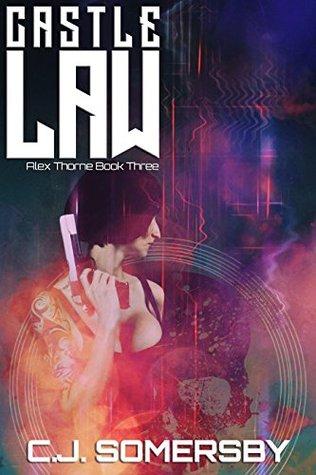 Castle Law: Alex Thorne Book Three (Alex Thorne Action Spy Adventures 3)