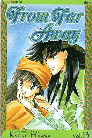 From Far Away, Vol. 13 by Kyoko Hikawa