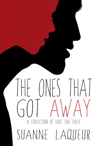 The Ones That Got Away(The Fish Tales 4)