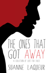 The Ones That Got Away (The Fish Tales, #4)