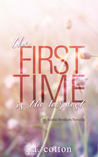 The First Time is the Hardest by L.A.  Cotton