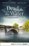 Dead in the Water: A Cherringham Mystery (The Cherringham Novels Book 1)