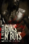 Guns n' Boys: He Is Mine (Guns n' Boys, #2)