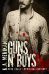 Guns n' Boys: Homicidal Instinct (Guns n' Boys, #3)