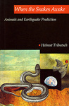 When Snakes Awake by Helmut Tributsch