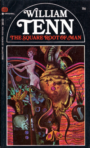 Ebook The Square Root Of Man by William Tenn read!