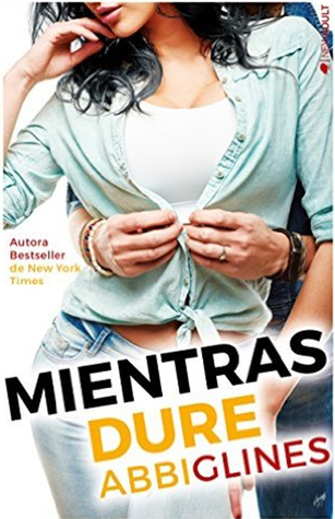 Mientras Dure (Sea Breeze, #3)