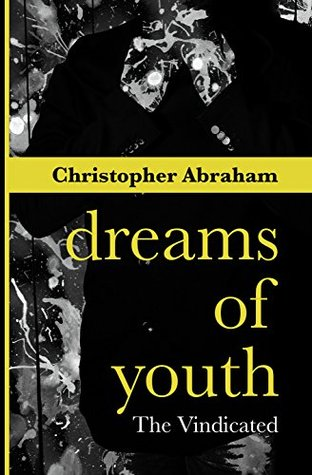 Dreams of Youth: The Vindicated