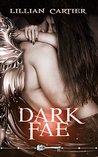 Dark Fae by Lillian Cartier