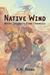 Native Wind (Native Ingenui...