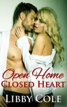 Open Home, Closed Heart by Libby Cole