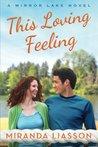 This Loving Feeling (Mirror Lake, #3)