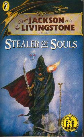 Stealer of Souls (Fighting Fantasy #34)